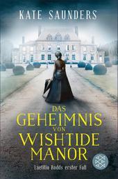 Das Geheimnis von Wishtide Manor - Laetitia Rodd's erster Fall