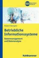 Hubert Kempter: Betriebliche Informationssysteme