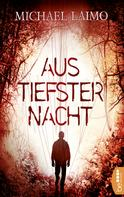Michael Laimo: Aus tiefster Nacht ★★★★