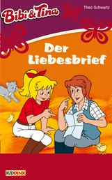 Bibi & Tina - Der Liebesbrief - Roman zum Hörspiel