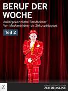 ZEIT ONLINE: Beruf der Woche - Teil 2