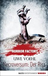Horror Factory - Necroversum: Der Riss