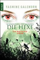 Yasmine Galenorn: Schwestern des Mondes - Die Hexe ★★★★