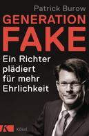 Patrick Burow: Generation Fake ★★★★
