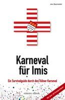 Jens Baumeister: Karneval für Imis ★★★★