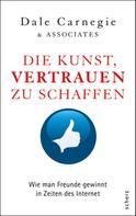 Dale Carnegie & Associates: Die Kunst, Vertrauen zu schaffen ★★★★