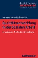 Franz Herrmann: Qualitätsentwicklung in der Sozialen Arbeit