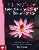 Thich Nhat Hanh: Entdecke den Schatz in deinem Herzen ★★★★★