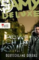 Samy Deluxe: Dis wo ich herkomm: Deutschland Deluxe ★★★★
