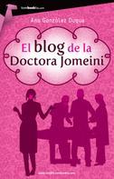 Ana González Duque: El blog de la doctora Jomeini ★★★