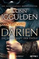 Conn Iggulden: Darien - Die Herrschaft der Zwölf ★★★★