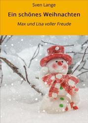 Ein schönes Weihnachten - Max und Lisa voller Freude