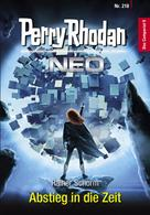 Rainer Schorm: Perry Rhodan Neo 218: Abstieg in die Zeit ★★★★