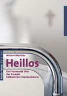 Michael Halbfas: Heillos ★★★★