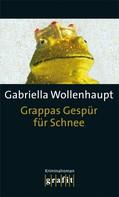Gabriella Wollenhaupt: Grappas Gespür für Schnee ★★★★