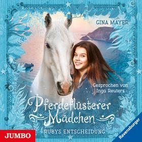 Pferdeflüsterer Mädchen. Rubys Entscheidung