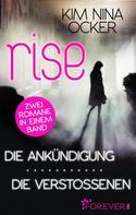 Kim Nina Ocker: Rise - Die Ankündigung/ Die Verstoßenen ★★★★