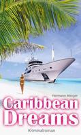 Hermann Mezger: Caribbean Dreams