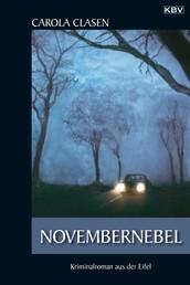 Novembernebel - Kriminalroman aus der Eifel