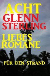 Acht Glenn Stirling Liebesromane für den Strand