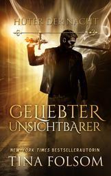 Geliebter Unsichtbarer (Hüter der Nacht - Buch 1)