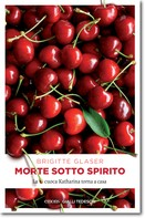 Brigitte Glaser: Morte sotto spirito ★★★★