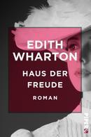Edith Wharton: Haus der Freude ★★★★★