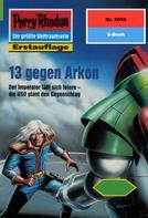 Andreas Findig: Perry Rhodan 2055: 13 gegen Arkon ★★★★★