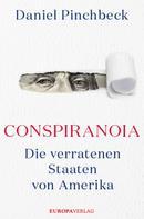 Daniel Pinchbeck: Conspiranoia