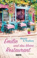 Annie L'Italien: Émilie und das kleine Restaurant ★★★