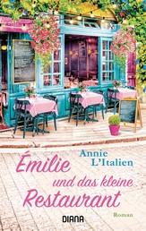 Émilie und das kleine Restaurant - Roman