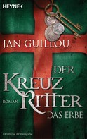 Jan Guillou: Der Kreuzritter - Das Erbe ★★★★