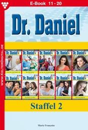 Dr. Daniel Staffel 2 – Arztroman - E-Book 11-20