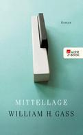 William H. Gass: Mittellage
