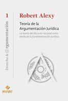 Robert Alexy: Teoría de la argumentación jurídica