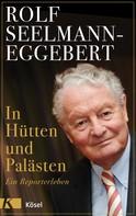 Rolf Seelmann-Eggebert: In Hütten und Palästen ★★★★