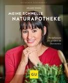 Melanie Wenzel: Meine schnelle Naturapotheke ★★★★★