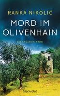 Ranka Nikolić: Mord im Olivenhain ★★★★