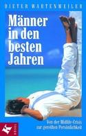 Dieter Wartenweiler: Männer in den besten Jahren ★★★★