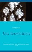 Judith Pientschik: Das Vermächtnis 2