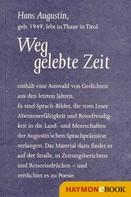 Hans Augustin: Weggelebte Zeit