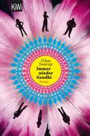 Vikas Swarup: Immer wieder Gandhi ★★★★