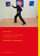 Stefan Wahle: Taijiquan für Einsteiger by Stefan Wahle ★★★★★