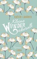 Katrin Lankers: Kleine Wunder überall