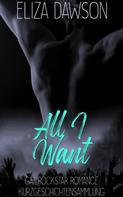 Eliza Dawson: All I Want ★★★★★