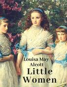 Louisa May Alcott: Little Women (English Edition)