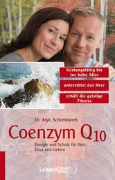 Coenzym Q10 - Energie und Schutz für Herz, Haut und Gehirn