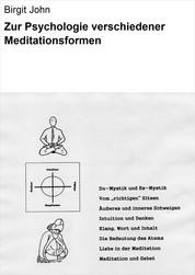 Zur Psychologie verschiedener Meditationsformen