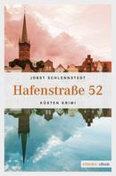 Jobst Schlennstedt: Hafenstraße 52 ★★★★