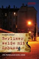 Thomas Knauf: Berliner Weiße mit Schuss ★★★★★